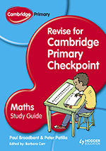 Revise for Cambridge Primary Checkpoint Maths (Hodder)