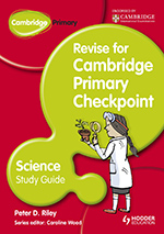Revise for Cambridge Primary Checkpoint Science (Hodder)
